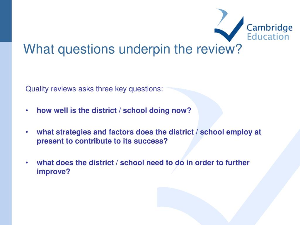 What questions underpin the review?