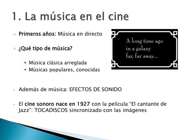 1. La música en el cine