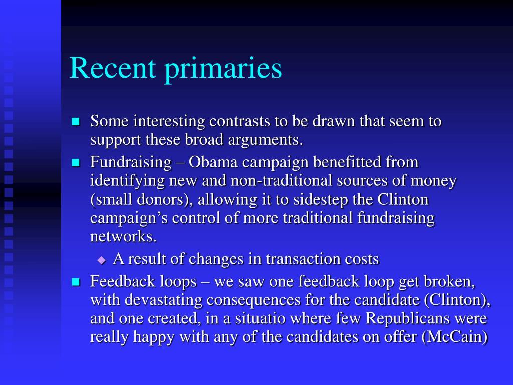 Recent primaries