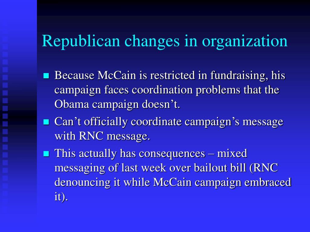 Republican changes in organization