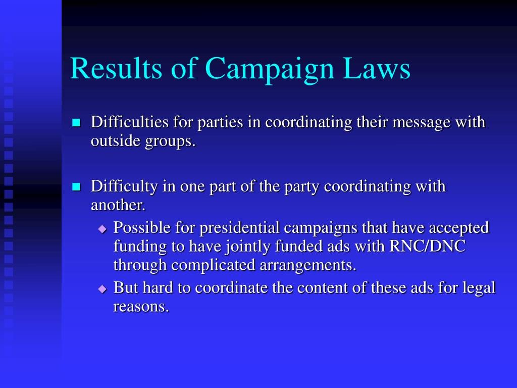 Results of Campaign Laws