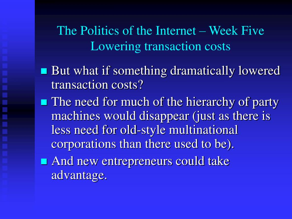 The Politics of the Internet – Week Five