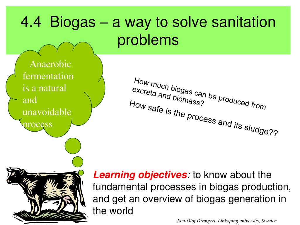 4.4  Biogas – a way to solve sanitation problems