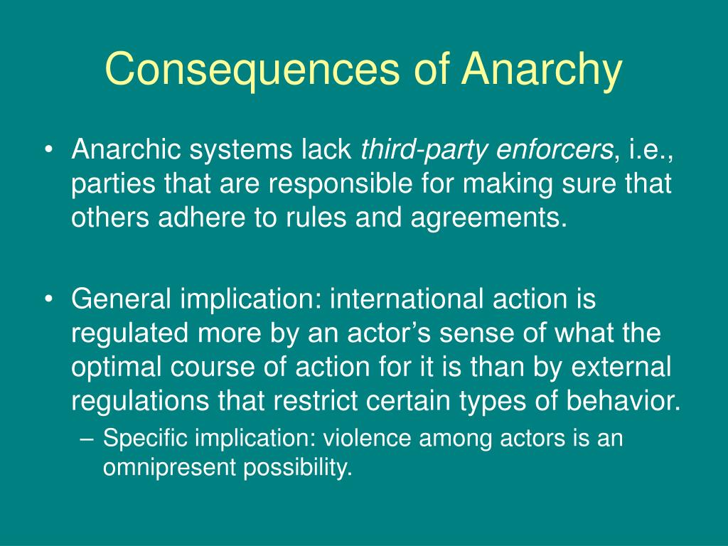 Consequences of Anarchy