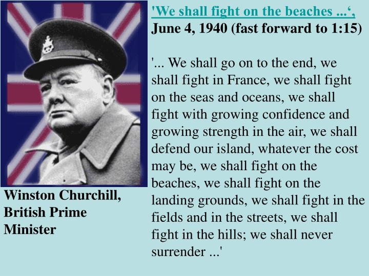 'We shall fight on the beaches ...',