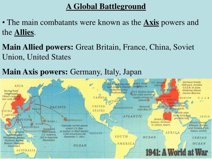 A Global Battleground
