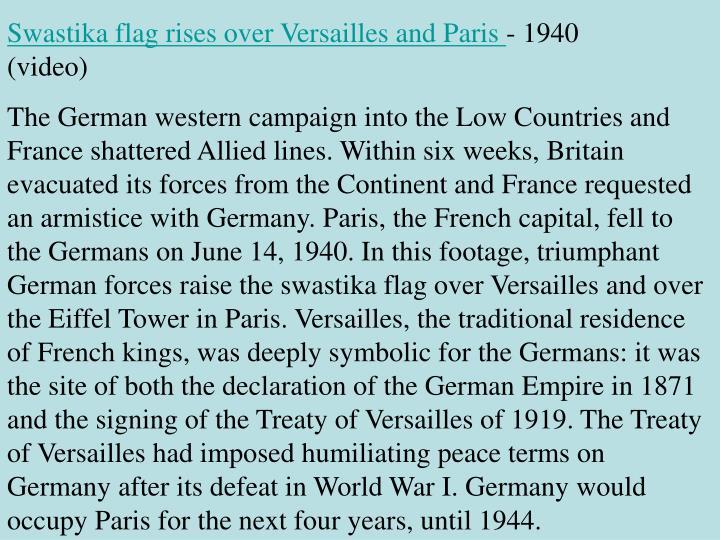 Swastika flag rises over Versailles and Paris