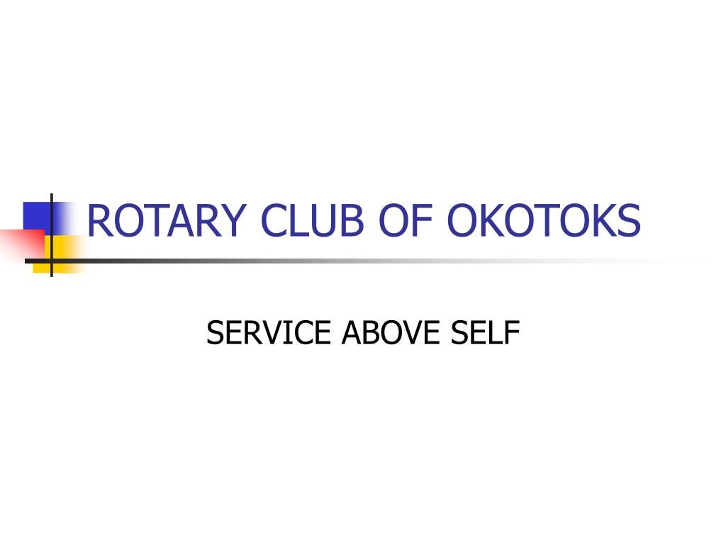 ROTARY CLUB OF OKOTOKS