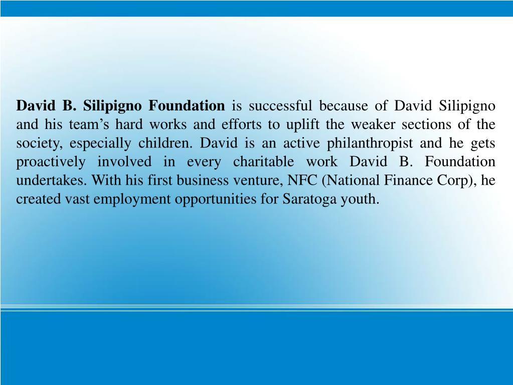 David B. Silipigno Foundation