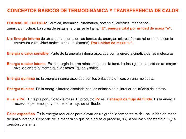 CONCEPTOS BÁSICOS DE TERMODINÁMICA Y TRANSFERENCIA DE CALOR