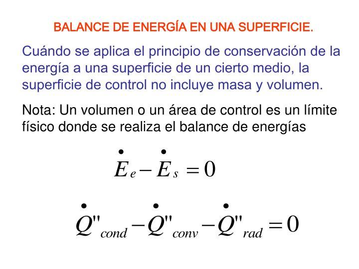 BALANCE DE ENERGÍA EN UNA SUPERFICIE.