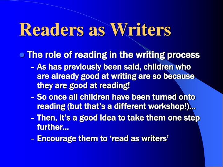 Readers as Writers