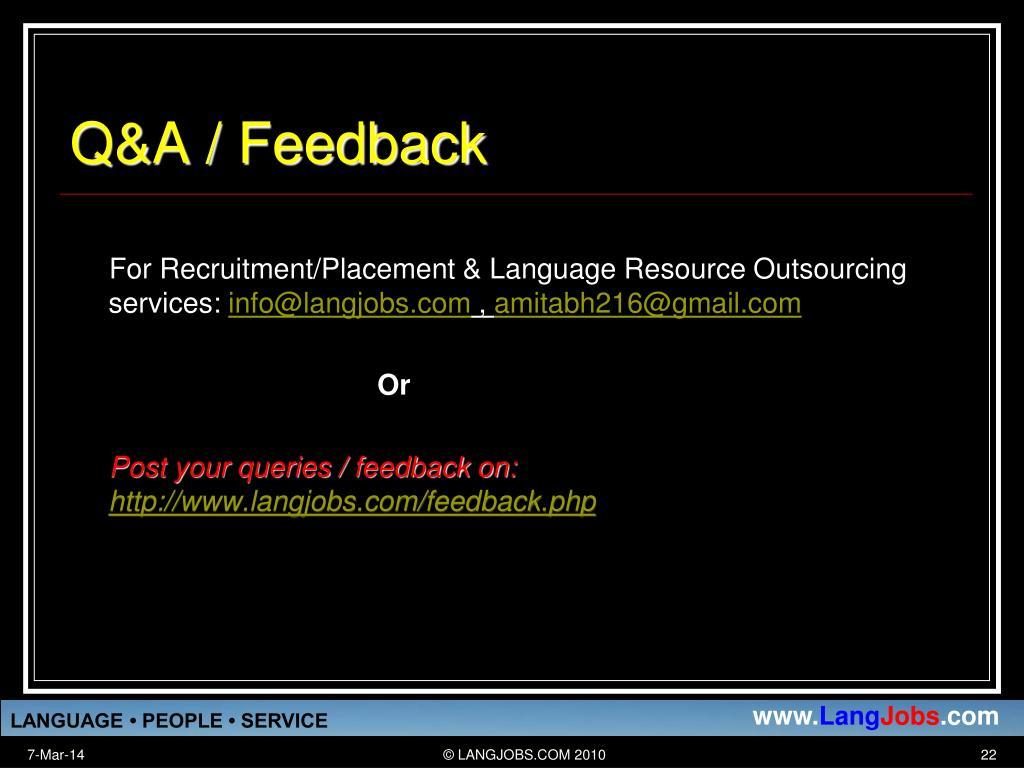 Q&A / Feedback