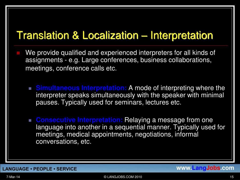 Translation & Localization – Interpretation