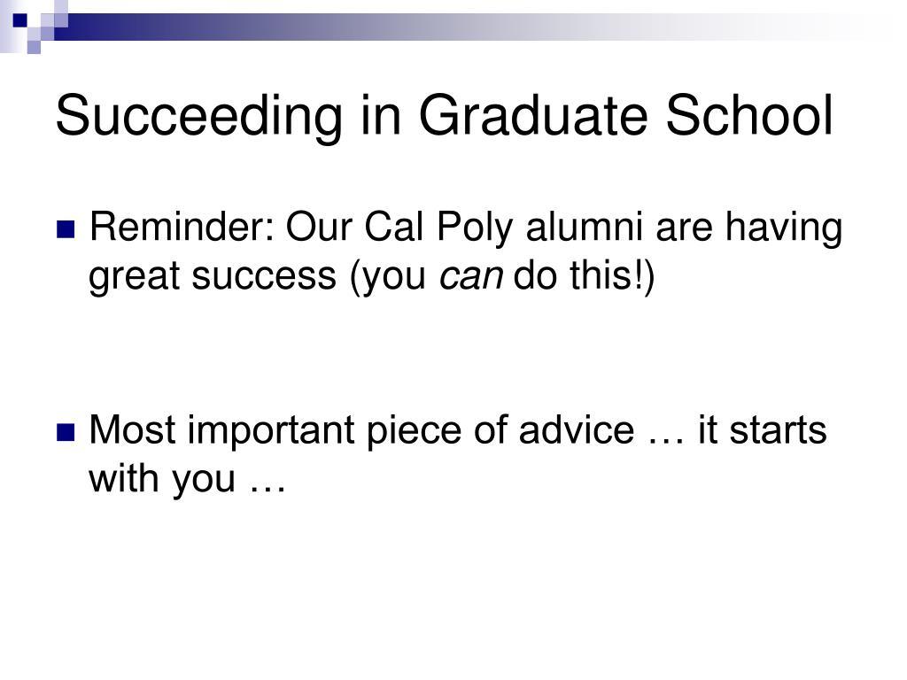 Succeeding in Graduate School