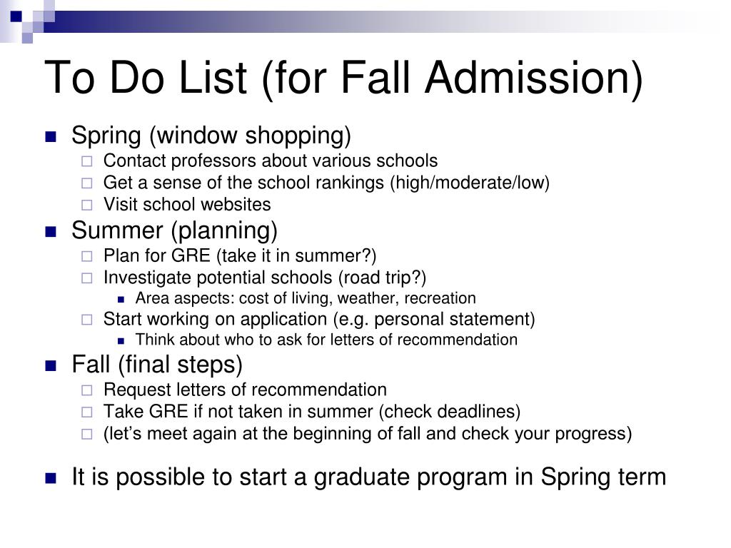 To Do List (for Fall Admission)