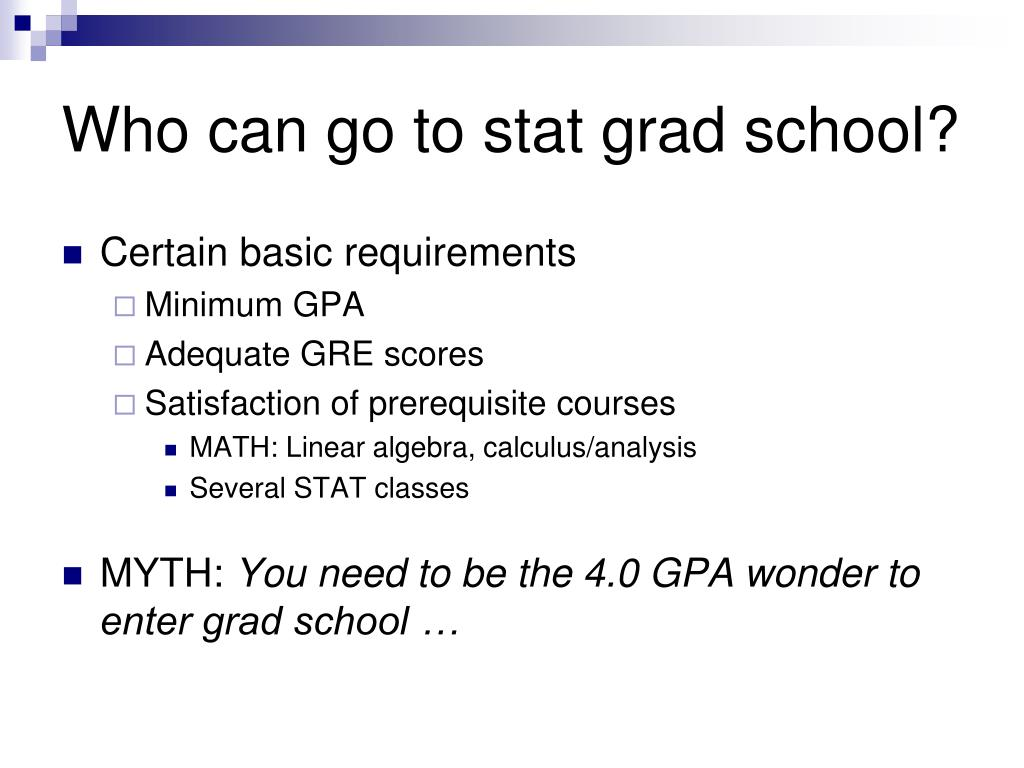 Who can go to stat grad school?