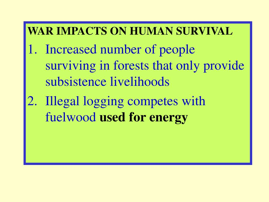 WAR IMPACTS ON HUMAN SURVIVAL