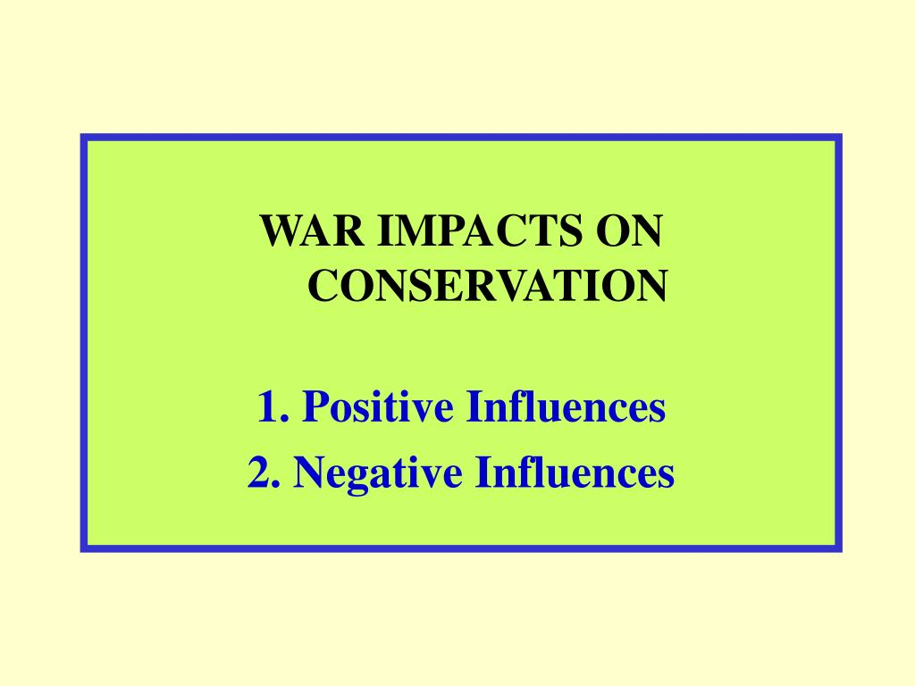 WAR IMPACTS ON CONSERVATION