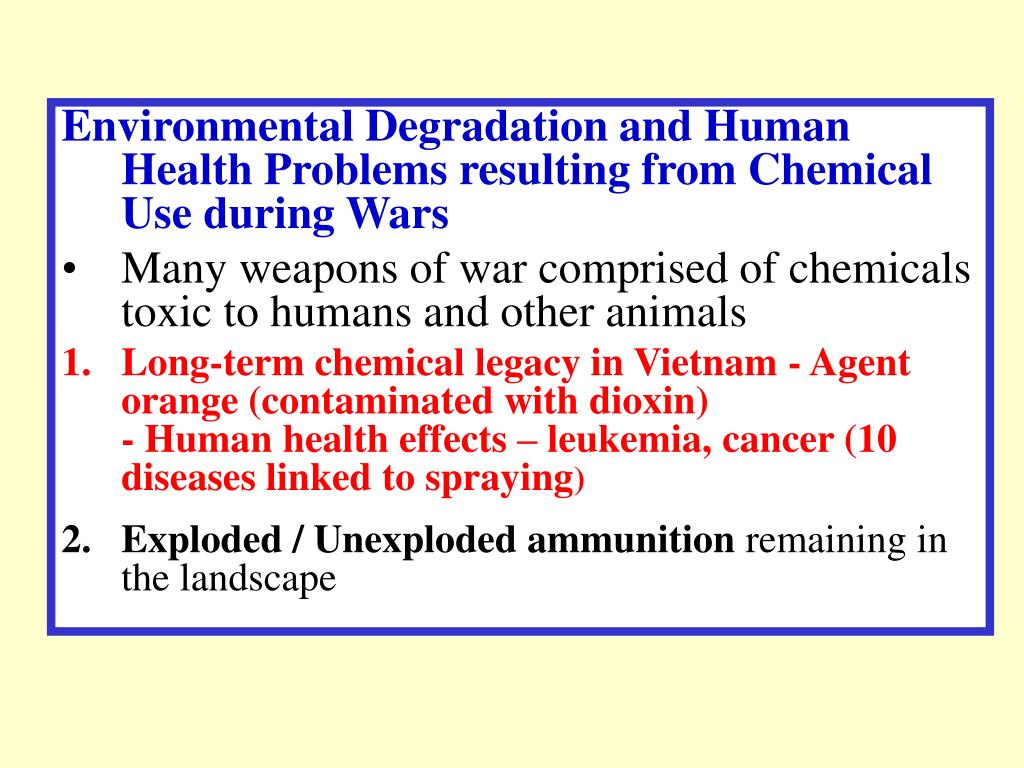 Environmental Degradation and Human Health Problems resulting from Chemical Use during Wars