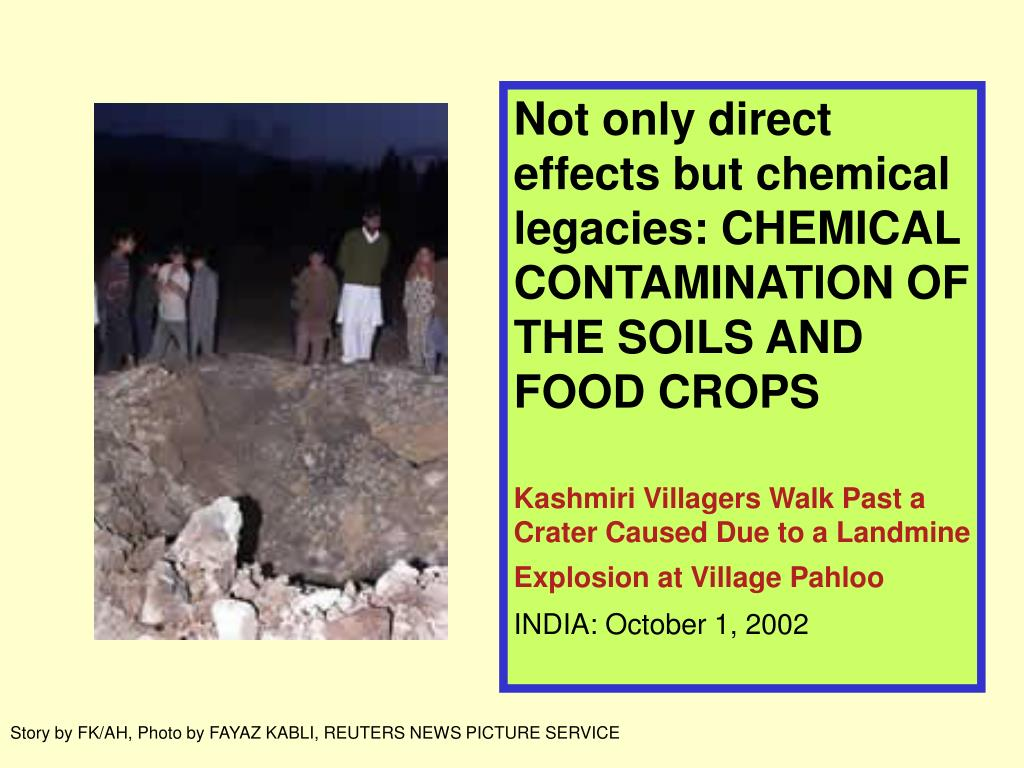 Not only direct effects but chemical legacies: CHEMICAL CONTAMINATION OF THE SOILS AND FOOD CROPS