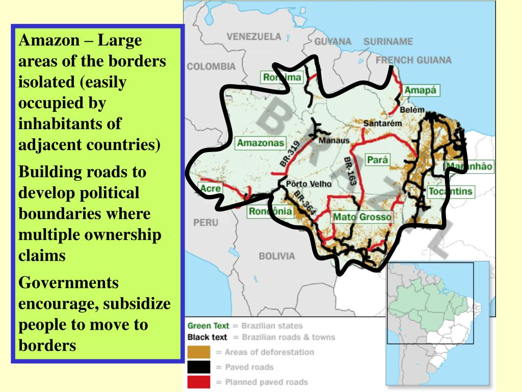 Amazon – Large areas of the borders isolated (easily occupied by inhabitants of adjacent countries)