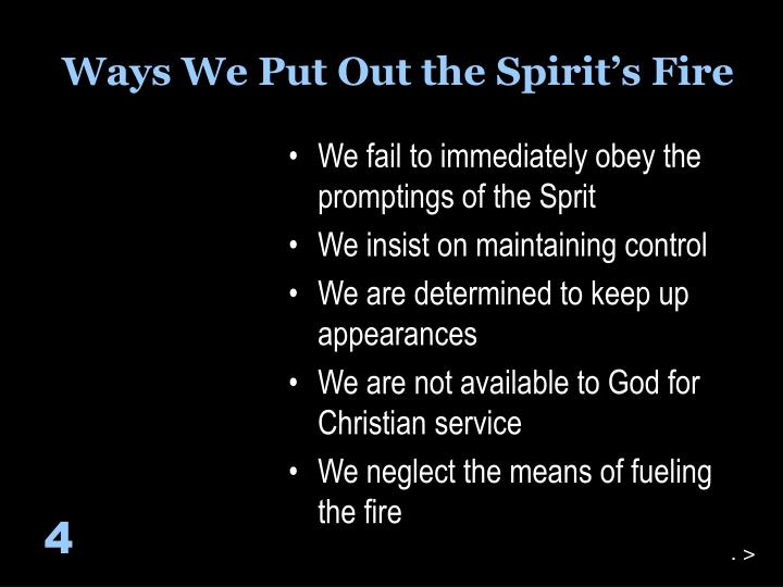 Ways We Put Out the Spirit's Fire