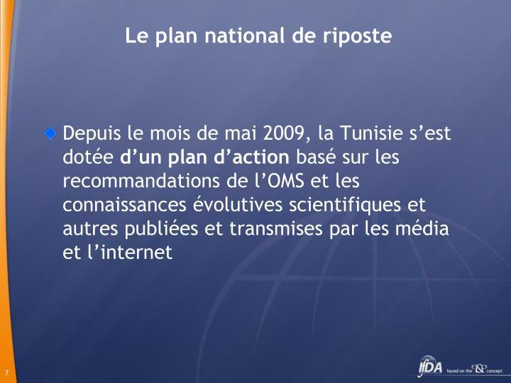 Le plan national de riposte