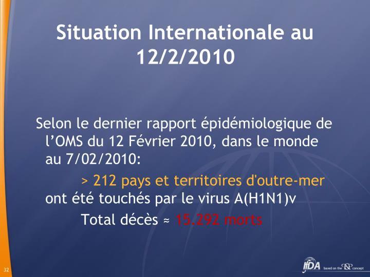 Situation Internationale au 12/2/2010