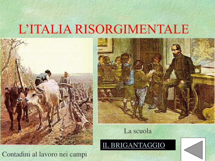 L'ITALIA RISORGIMENTALE