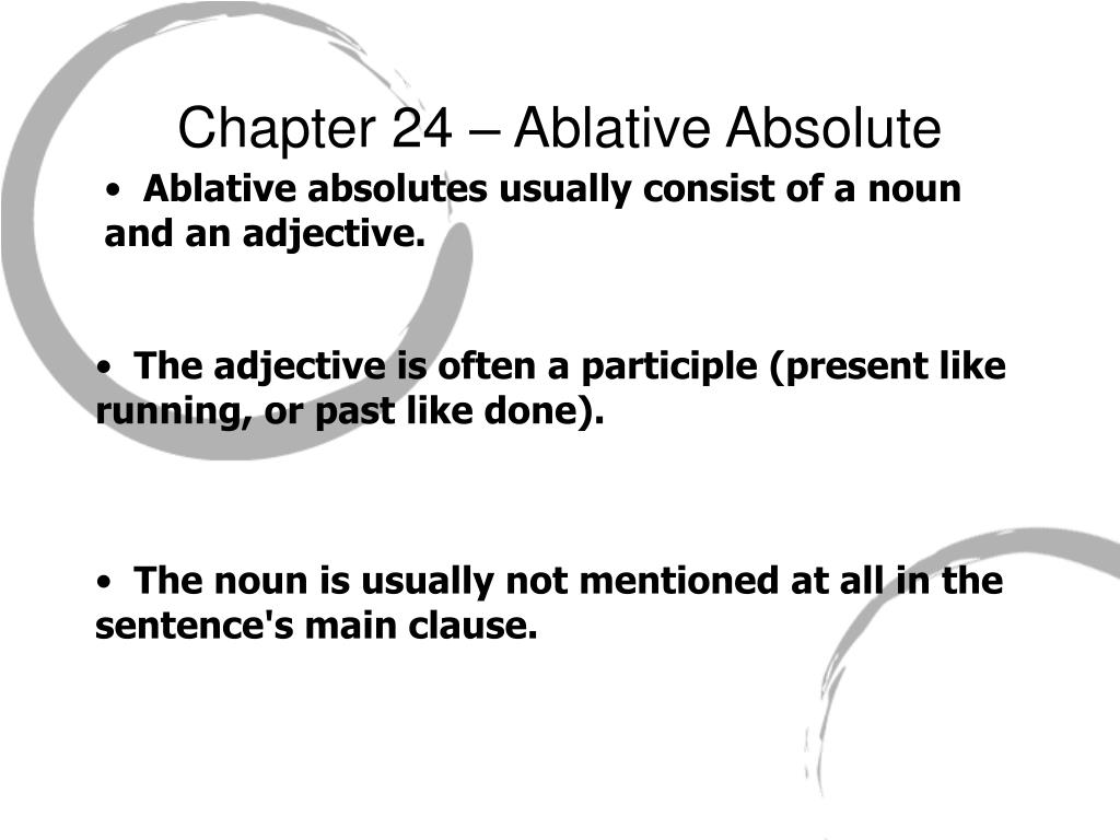 Chapter 24 – Ablative Absolute