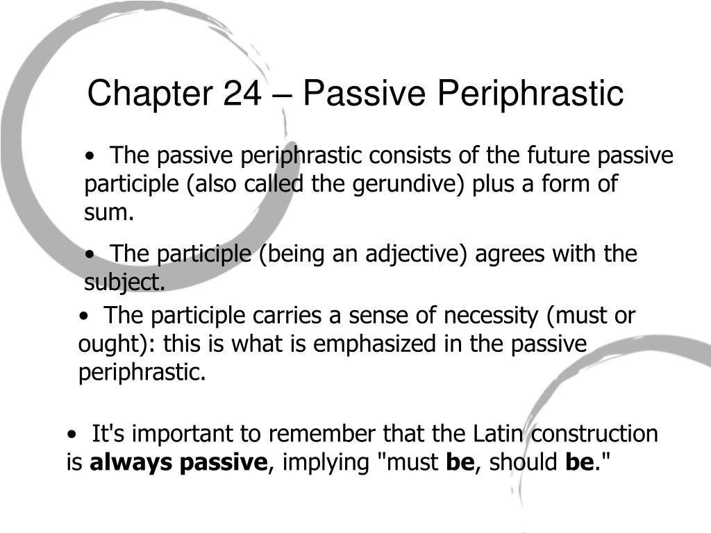 Chapter 24 – Passive Periphrastic