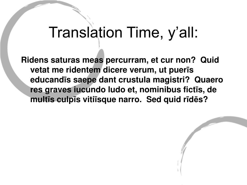 Translation Time, y'all: