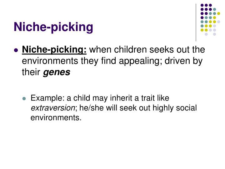 Niche-picking