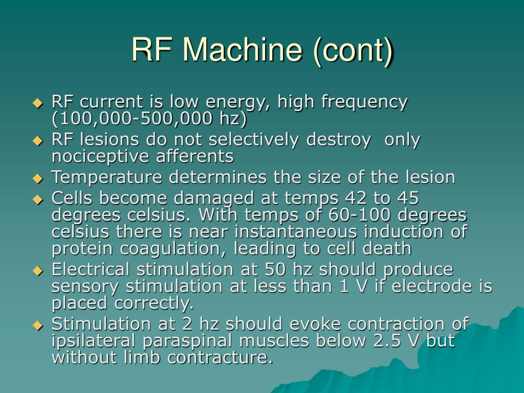 RF Machine (cont)
