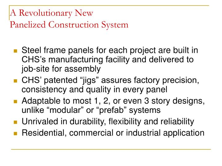 Ppt a revolutionary new panelized construction system for Panelized building systems