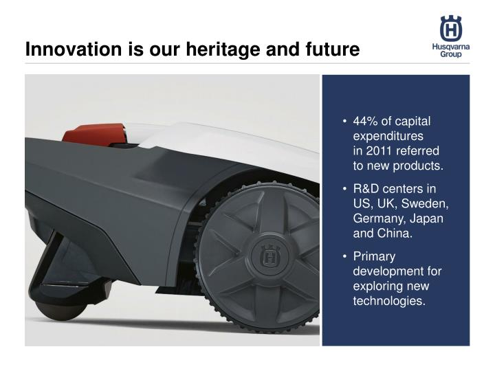 Innovation is our heritage and future