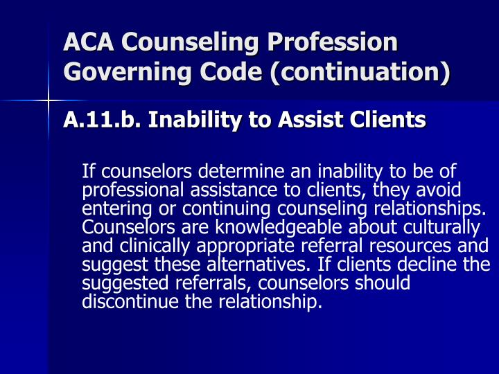 ACA Counseling Profession Governing Code (continuation)
