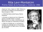 rita levi montalcini premio nobel de la fisiolog a y medicina 1986