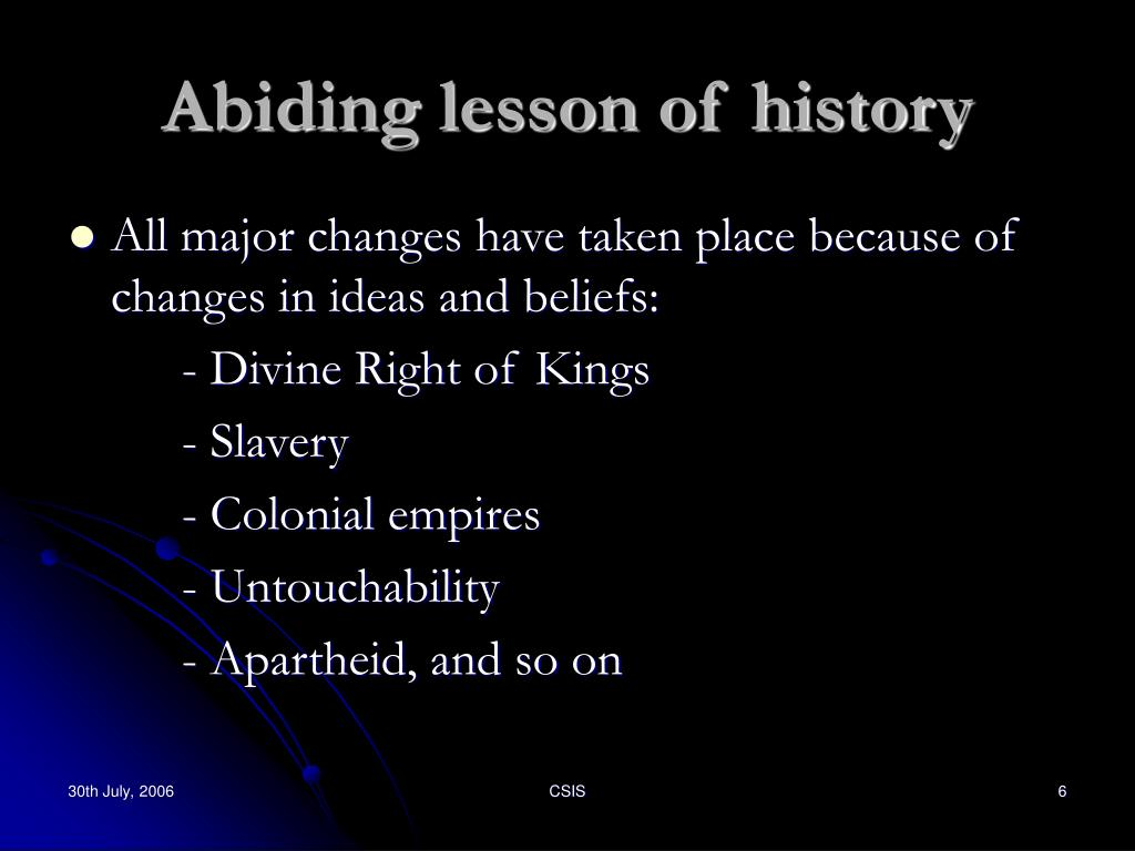 Abiding lesson of history