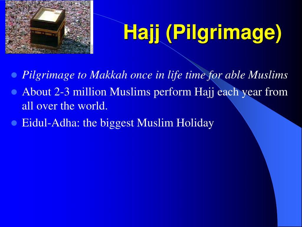 Hajj (Pilgrimage)