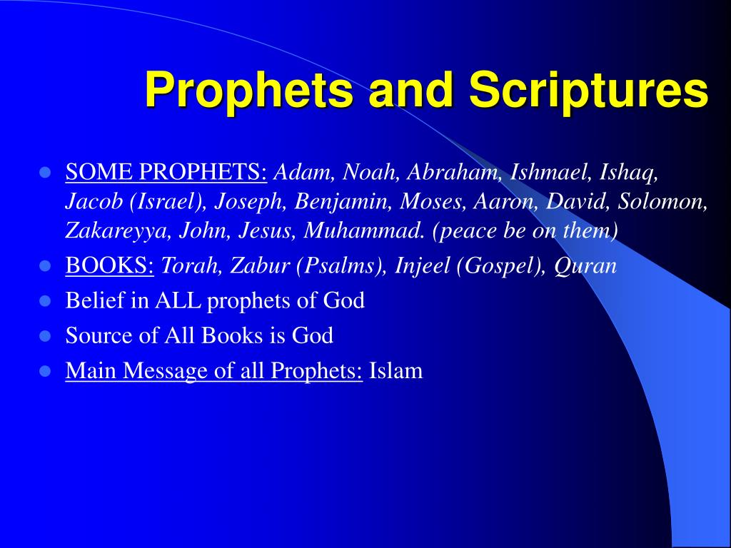 Prophets and Scriptures