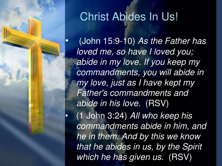 Christ Abides In Us!