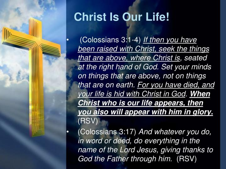 Christ Is Our Life!