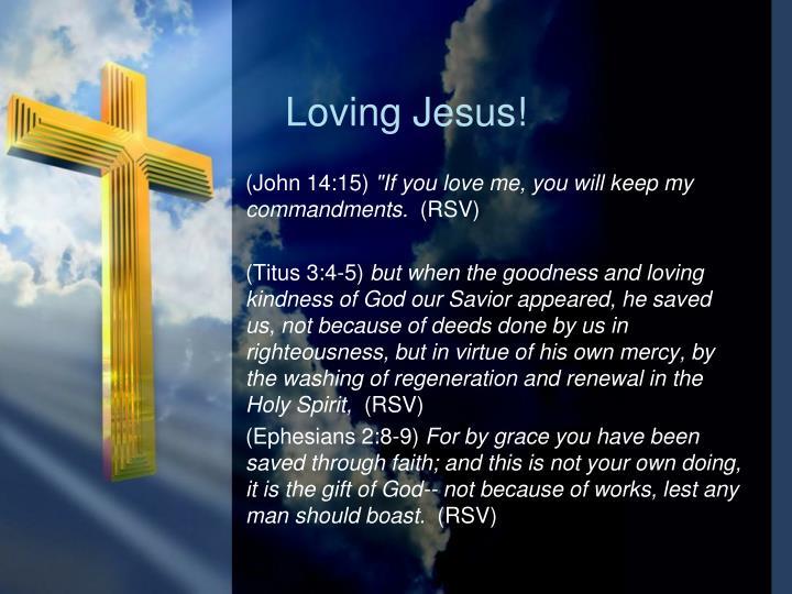Loving Jesus!