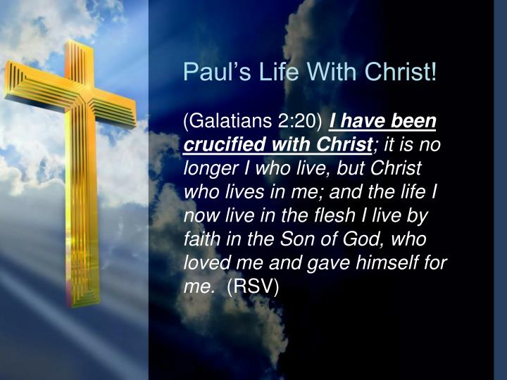 Paul s life with christ
