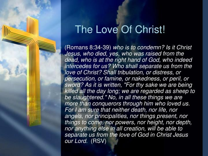 The Love Of Christ!