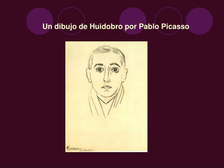 Un dibujo de Huidobro por Pablo Picasso