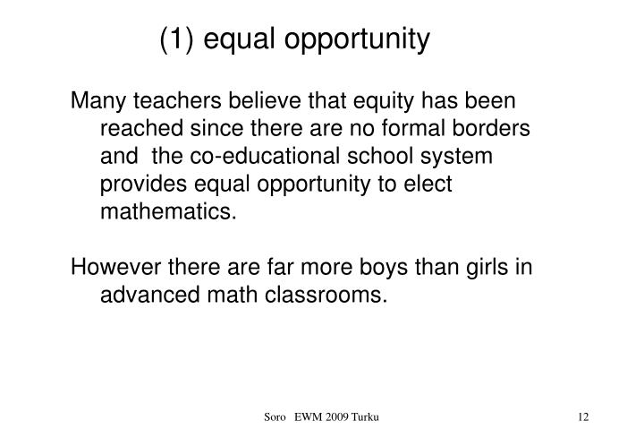 (1) equal opportunity