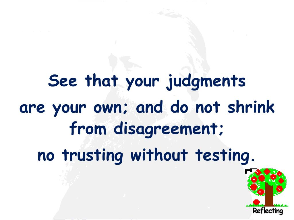 See that your judgments